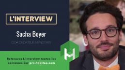 sacha boyer mynotary interview mipimproptech